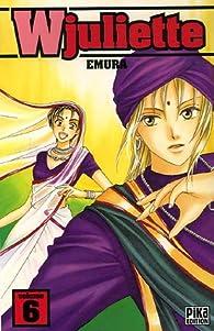 Wjuliette, tome 6  par  Emura