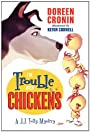 The Trouble with Chickens: A J.J. Tully Mystery (J. J. Tully Mysteries Book 1)
