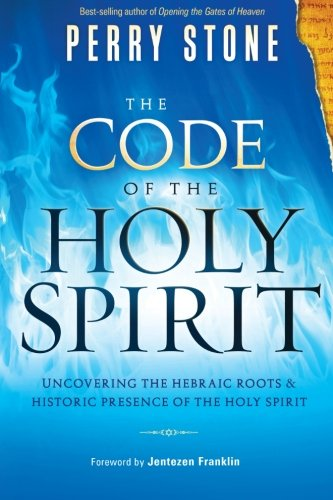 Price comparison product image The Code of the Holy Spirit: Uncovering the Hebraic Roots and Historic Presence of the Holy Spirit