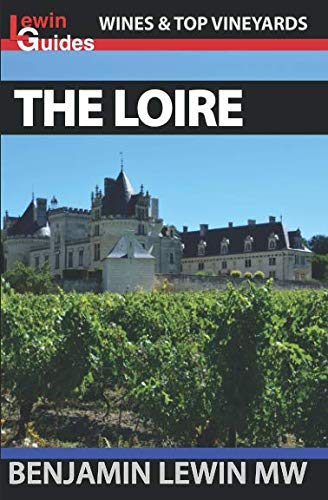 Wines of the Loire (Guides to Wines and Top Vineyards)
