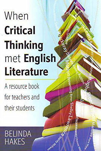 When Critical Thinking Met English Literature: A Resource Book for Teachers and Their Students