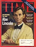 Time Magazine Special Issue, Uncovering the Real Abe Lincoln7/4/2005