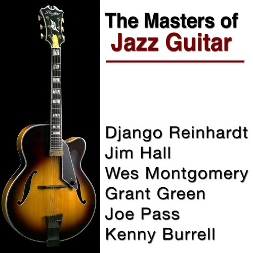 The Masters of Jazz Guitar