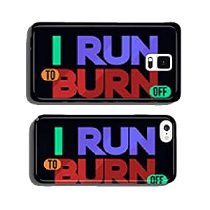 I Run To Burn Off Crazy, T-shirt Typography Graphics, Vector cell phone cover case iPhone5