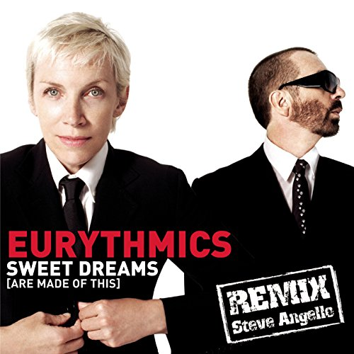 Sweet Dreams (Are Made Of This) (Steve Angello Remix (Eurythmics Sweet Dreams)