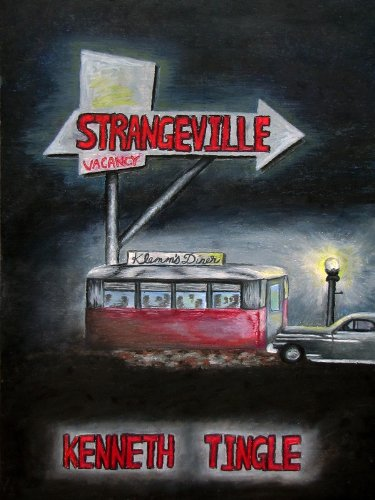 Strangeville by [Tingle, Kenneth]
