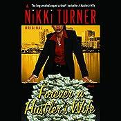 Forever a Hustler's Wife | Nikki Turner
