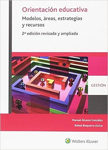 Descargar Gratis Libros Orientación Educativa. Modelos, áreas, Estrategias Y Recursos Mega PDF Gratis