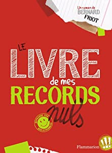 """Afficher """"Le livre de mes records nuls"""""""