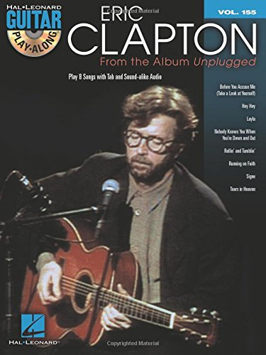 Eric Clapton Songbook (Eric Clapton - From the Album Unplugged: Guitar Play-Along Volume 155)