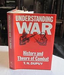 Understanding War: History of Theory of Combat