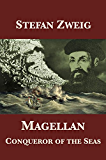 Magellan: Conqueror of the Seas (English Edition)