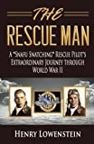 img - for The Rescue Man: A