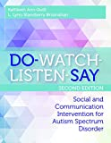Trusted for more than 15 years, the groundbreaking DO-WATCH-LISTEN-SAY has revolutionized social and communication intervention for children of all ages with autism spectrum disorder. Now a new edition is here, reimagined and expanded for the...