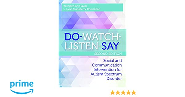 Do watch listen say social and communication intervention for do watch listen say social and communication intervention for autism spectrum disorder second edition 0001598579800 medicine health science books fandeluxe Image collections