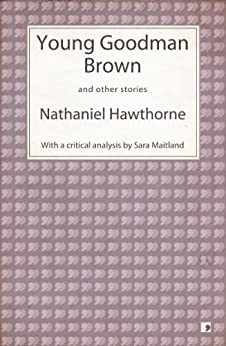 YOUNG BROWN NATHANIEL GOODMAN HAWTHORNE BY
