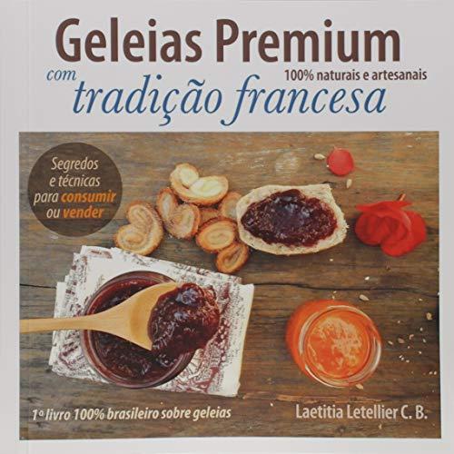 Geleias Premium 100% Naturais e Artesanais com Tradição Francesa