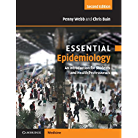 Essential Epidemiology: An Introduction for Students and Health Professionals (Essential Medical Texts for Students and Trainees)