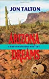 Arizona Dreams, Jon Talton, 1590583183