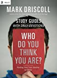 Who Do You Think You Are? DVD-Based Study, Mark Driscoll, 1938805038