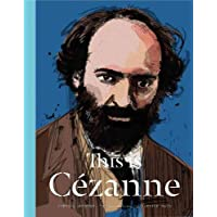 This is Cezanne