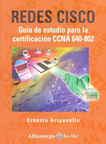redes-cisco-guia-de-estudio-para-la-certif-ccna-640-802-spanish-edition