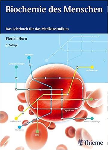 Biochemie des Menschen: Das Lehrbuch für das Medizinstudium: Amazon ...