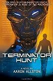 Terminator Hunt, Aaron Allston, 0765308533