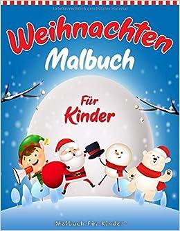 Weihnachten Malbuch Fur Kinder 55 Malvorlagen Weihnachten