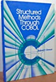 Structured Methods Through COBOL, Robert T. Grauer, 0138545391