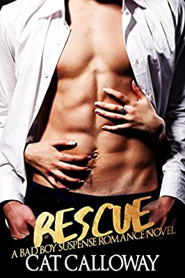 RESCUE (A Bad Boy Suspense Romance Novel)