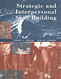 Strategic and Interpersonal Skill Building, Kindler, Herbert S. and Ginsburg, Marilyn, 0030096030
