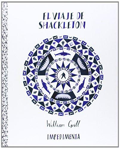 Descargar Libro El Viaje De Shackleton William Grill