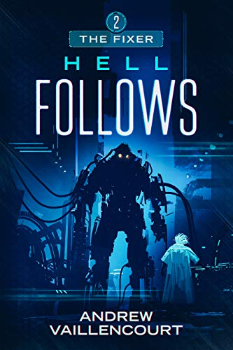 Hell Follows (The Fixer Book 2)