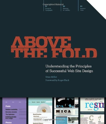 Above the Fold Understanding the Principles of Successful Web Site Design [Miller, Brian D] (Tapa Blanda)