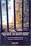 You Have No Rights Here, Paul Ciceri, 0978867904
