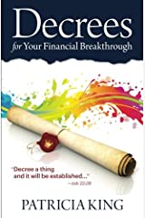 Decrees for Your Financial Breakthrough: Decree a thing and it will be established -Job 22:28 Paperback