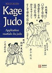 Kage judo : Application martiale du judo