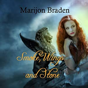 Smoke, Wings and Stone Audiobook