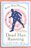 Front cover for the book Dead Man Running by Rett MacPherson