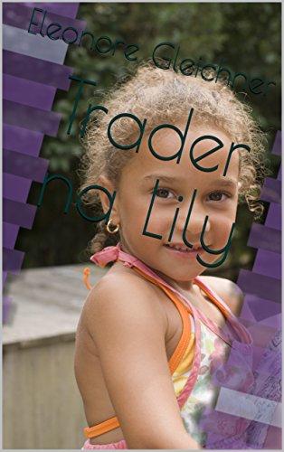 Trader na Lily (Portuguese Edition)