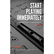 Start Playing Immediately | A Beginners Guide To The Tin Whistle