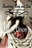 Bewitched, Body and Soul, P. Dixon, 1475275773