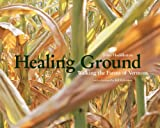 Healing Ground: Walking the Farms of Vermont