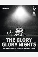 The Glory Glory Nights Hardcover