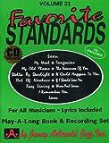 Vol. 22, Favorite Standards (Book & CD Set)