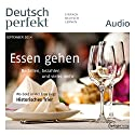 Deutsch perfekt Audio - Essen gehen. 9/2014 Audiobook by  div. Narrated by  div.