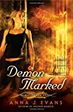 Demon Marked: A Demon Bound Novel