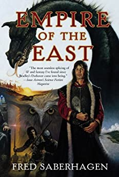 Empire of the East by [Saberhagen, Fred]