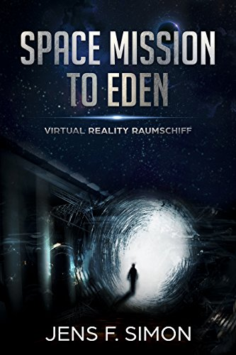 Virtual Reality Raumschiff (Space Mission to Eden 2) (German Edition)